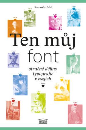Soutěž o 4 knihy Ten můj font - www.vasesouteze.cz