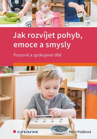 Soutěž o knihu Jak rozvíjet pohyb emoce a smysly - www.vasesouteze.cz