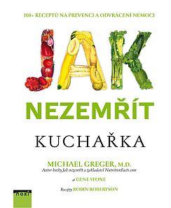 Soutěž o knižní novinku Jak nezemřít včetně kuchařky - www.chytrazena.cz