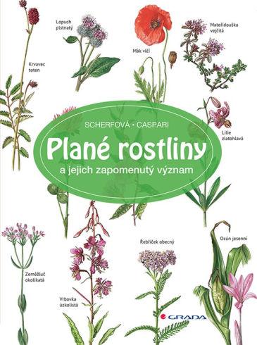 Soutěž o tři knihy Plané rostliny a jejich zapomenutý význam - www.vasesouteze.cz