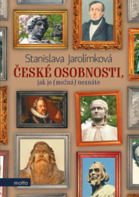 Soutěž o knihu České osobnosti jak je možná neznáte - www.vasesouteze.cz