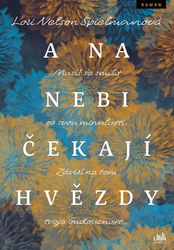 Soutěž o tři romány A na nebi čekají hvězdy - www.vasesouteze.cz