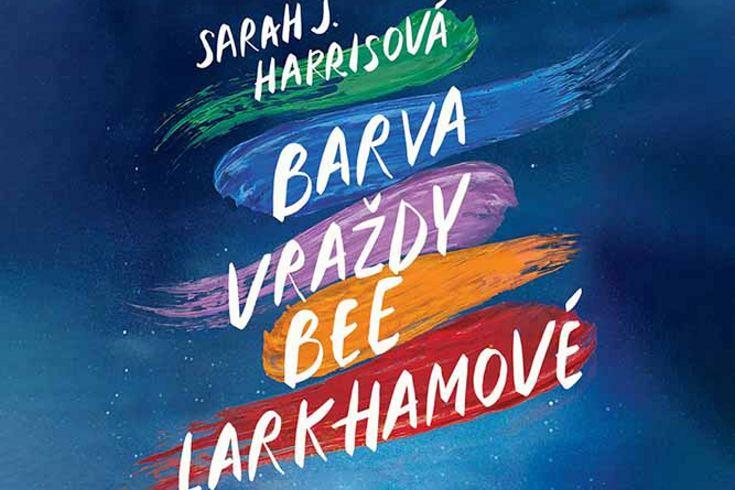 Vyhrajte dvě knihy Barva vraždy Bee Larkhamové - www.klubknihomolu.cz