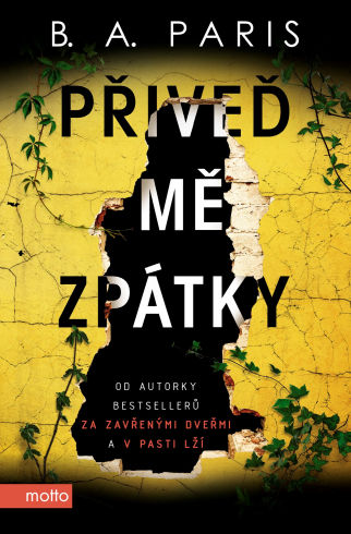Soutěž o psychologický thriller Přiveď mě zpátky - www.vasesouteze.cz