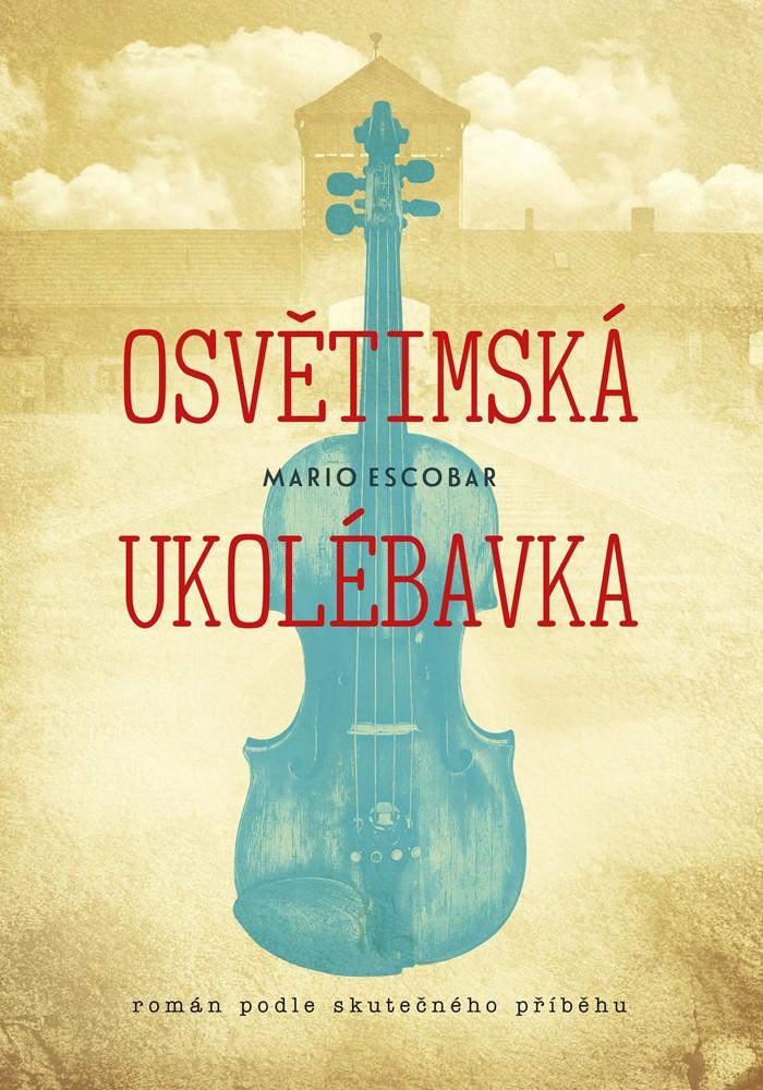 Soutěž o knihu Osvětimská ukolébavka - www.vasesouteze.cz
