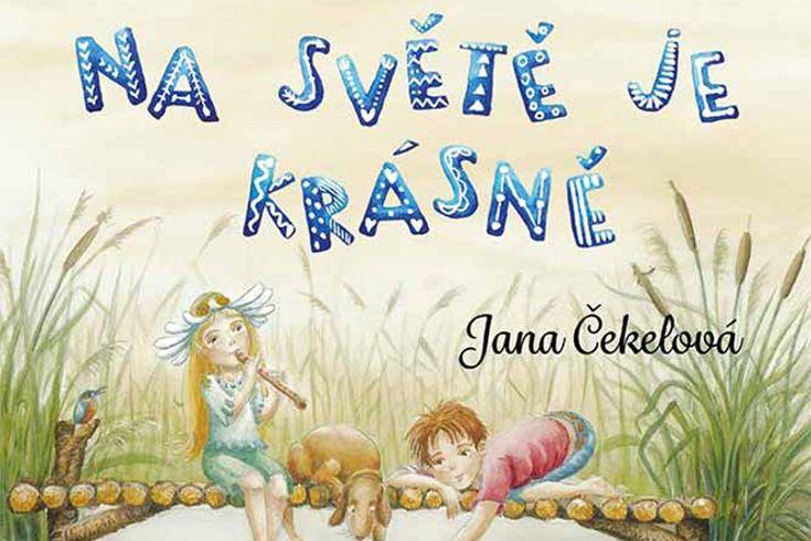 Vyhrajte knihu Na světě je krásně - www.klubknihomolu.cz