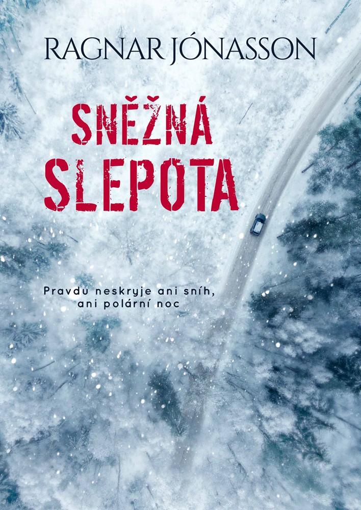Soutěž o knihu Sněžná slepota - www.vasesouteze.cz