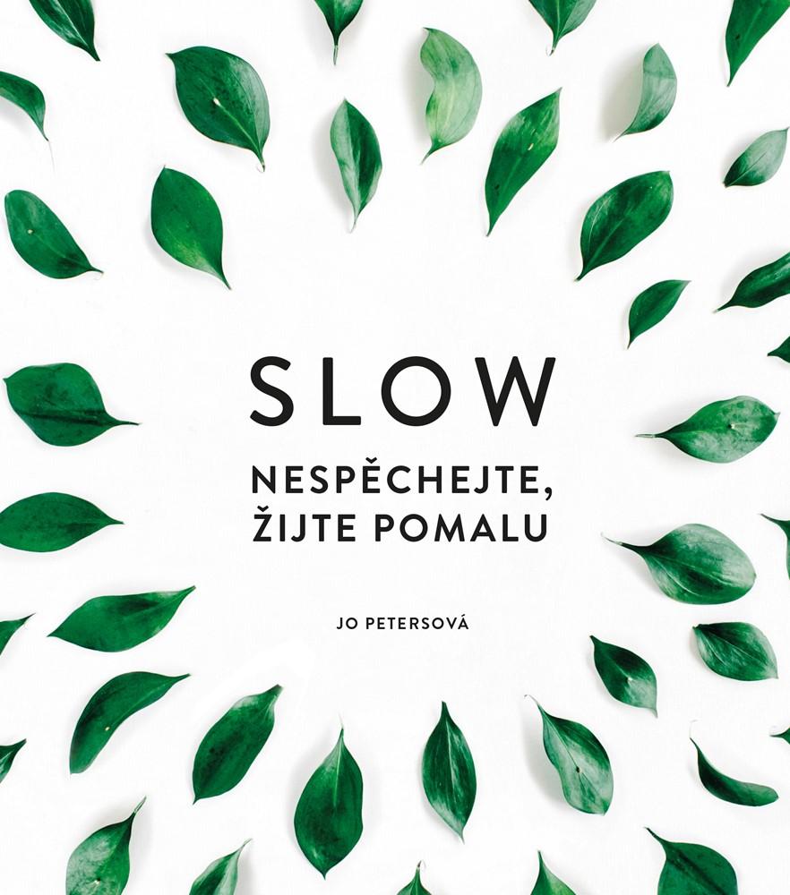 Soutěž o knihu Slow - www.vasesouteze.cz