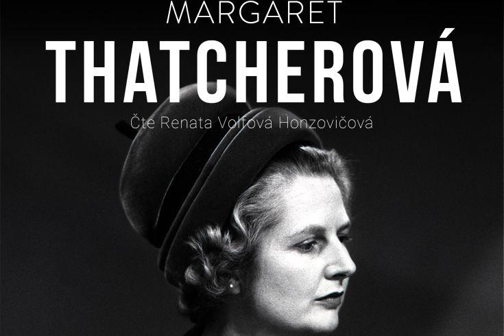 Vyhrajte tři audioknihy Margaret Thatcherová  Dáma se neotáčí - www.klubknihomolu.cz