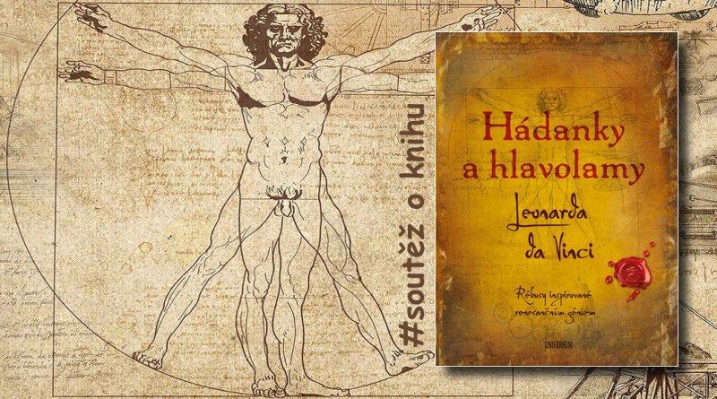 SOUTĚŽ o knihu Hádanky a hlavolamy Leonarda da Vinci - www.chrudimka.cz