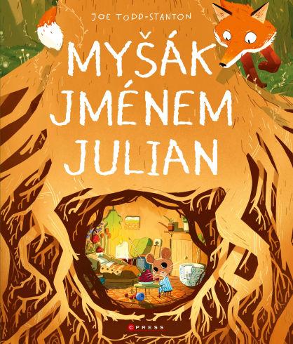 Soutěž o dětskou knihu Myšák jménem Julian - www.vasesouteze.cz