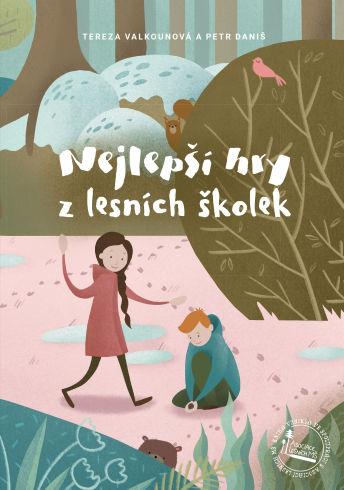 Soutěž o knihu Nejlepší hry z lesních školek - www.vasesouteze.cz