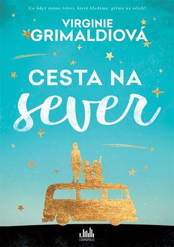 Soutěž o 3 knihy Cesta na sever - www.vasesouteze.cz