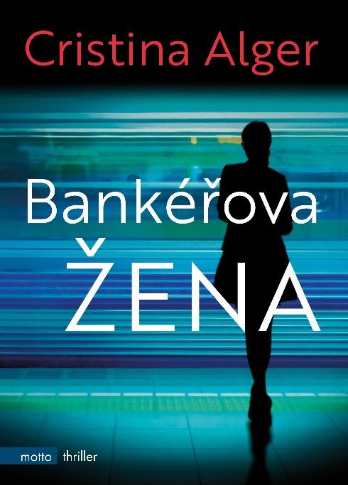 Soutěž o knihu Bankéřova žena - www.vasesouteze.cz