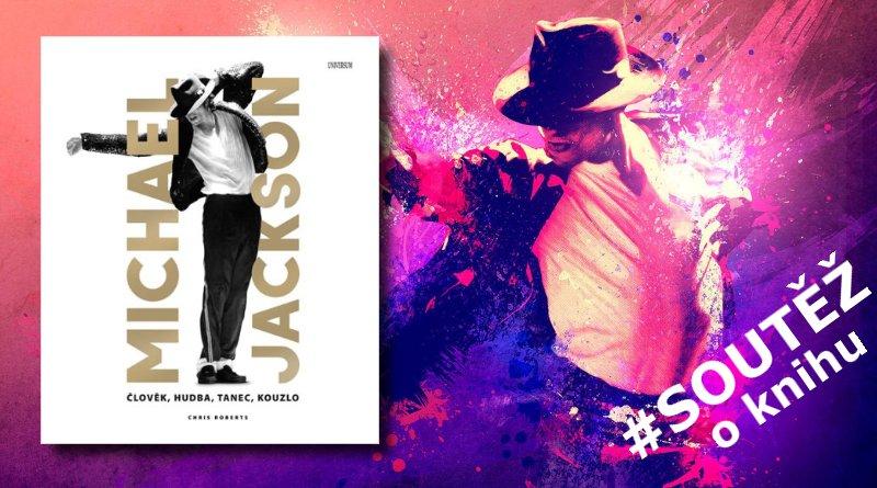 SOUTĚŽ o knihu Michael Jackson - www.chrudimka.cz