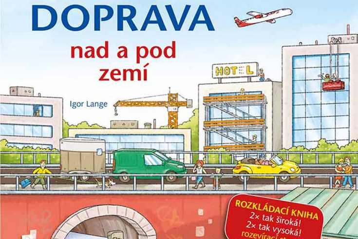 Vyhrajte tři knihy Doprava nad a pod zemí - www.klubknihomolu.cz