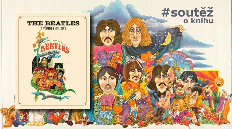 SOUTĚŽ o kultovní knihu The Beatles v písních a obrazech - www.chrudimka.cz