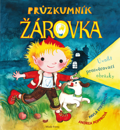 Soutěž o knihu Průzkumník Žárovka - www.vasesouteze.cz
