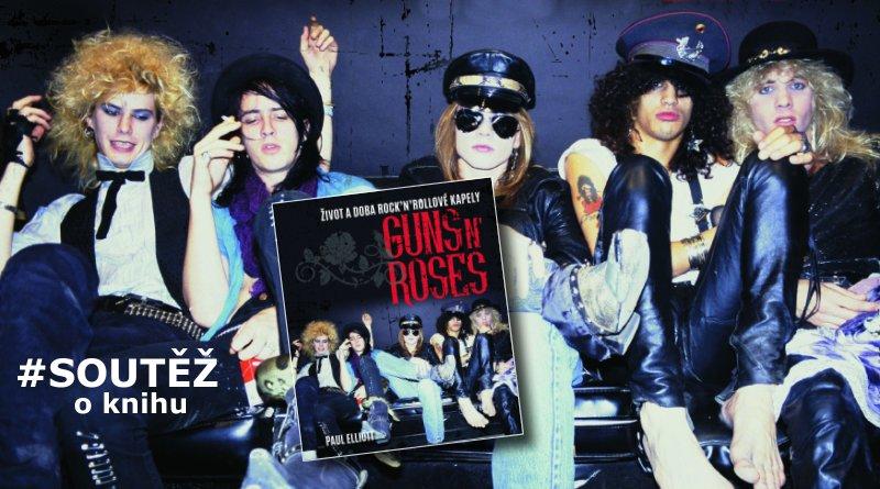 SOUTĚŽ o knihu Guns N' Roses - www.chrudimka.cz