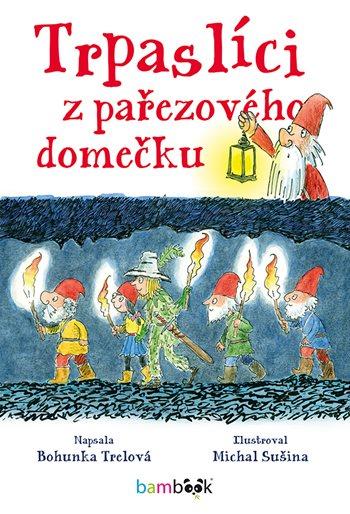 Soutěž o knihu Trpaslíci z pařezového domečku - www.vasesouteze.cz