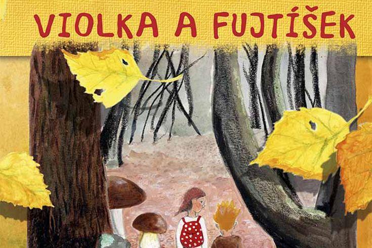 Vyhrajte dvě knihy Violka a Fujtíšek - www.klubknihomolu.cz