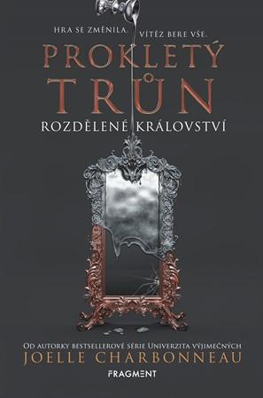 Soutěž o knihu Prokletý trůn  Rozdělené království - www.vasesouteze.cz