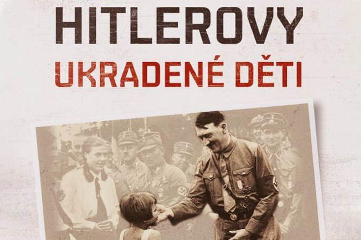 Vyhrajte tři knihy Hitlerovy ukradené děti - www.klubknihomolu.cz
