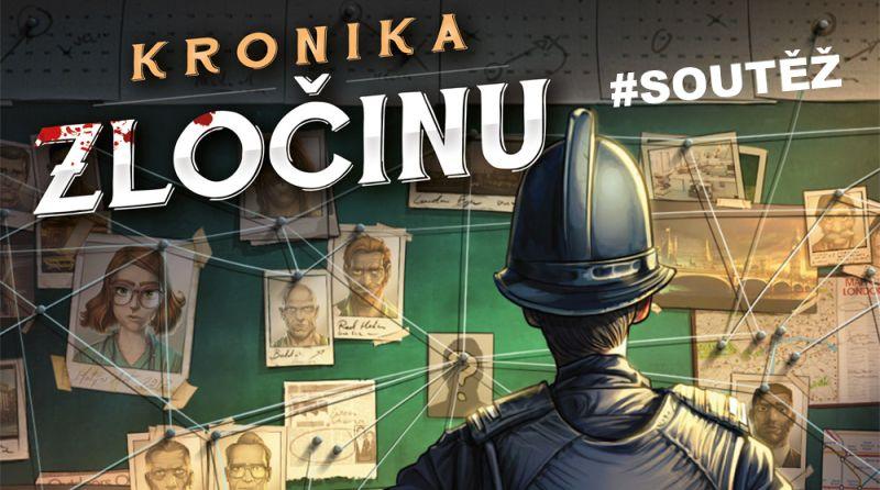 SOUTĚŽ o deskovou hru KRONIKA ZLOČINU - www.chrudimka.cz