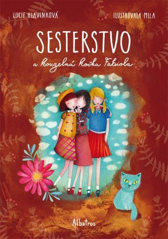 Soutěž o dětskou knížku Sesterstvo a kouzelná kočka Fabiola - www.vasesouteze.cz