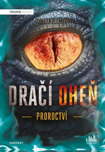 Soutěž o 3 knihy Dračí oheň - Proroctví - www.vasesouteze.cz