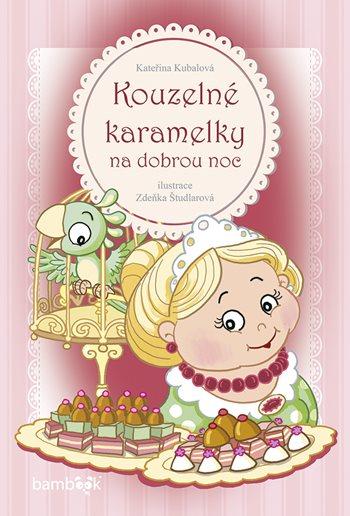 https://www.vasesouteze.cz/souteze/probihajici/1074-soutez-o-knihu-kouzelne-karamelky-na-dobrou-noc - www.vasesouteze.cz