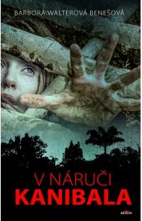 Soutěž o 3 knihy V náruči kanibala - www.vasesouteze.cz