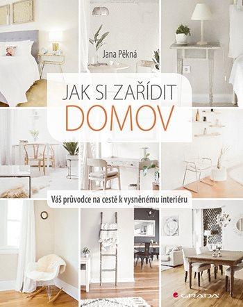 Soutěž o knihu Jak si zařídit domov - www.vasesouteze.cz