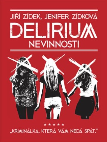 Soutěž o 5 knih Delirium nevinnosti - www.vasesouteze.cz