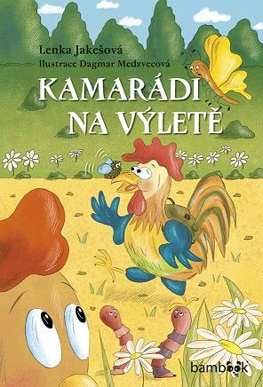 NÁDHERNÁ KNÍŽKA KAMARÁDI NA VÝLETĚ - www.superrodina.cz