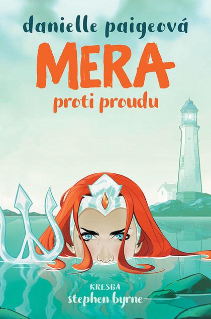 Soutěž o 3 komiksy Mera: Proti proudu - www.vasesouteze.cz