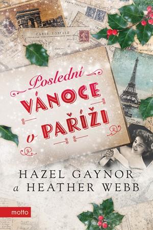 Soutěž o knihu Poslední Vánoce v Paříži - www.vasesouteze.cz