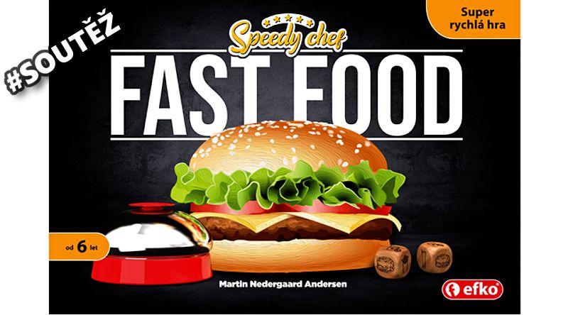 SOUTĚŽ o rodinnou hru FAST FOOD - www.chrudimka.cz