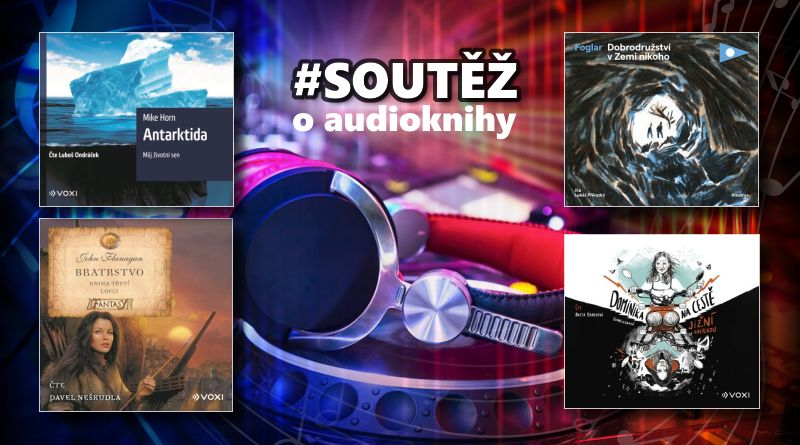 SOUTĚŽ o čtyři audioknihy z produkce Albatros media - www.chrudimka.cz