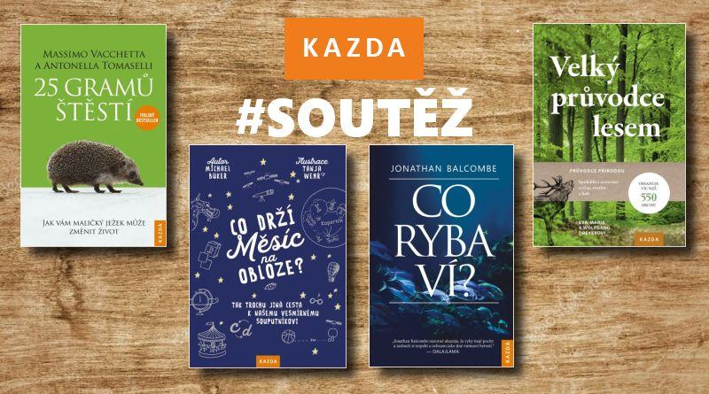 SOUTĚŽ o čtyři knižní novinky z Nakladatelství KAZDA - www.chrudimka.cz