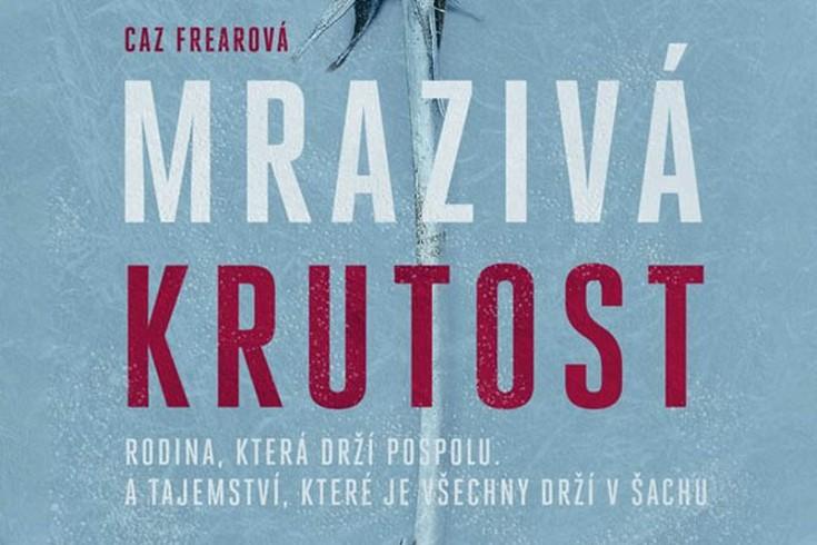Vyhrajte tři knihy Mrazivá krutost - www.klubknihomolu.cz