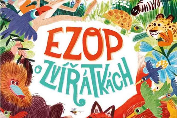 Vyhrajte tři knihy Ezop o zvířátkách - www.klubknihomolu.cz