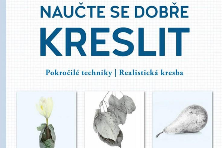 Vyhrajte tři knihy Naučte se dobře KRESLIT - www.klubknihomolu.cz