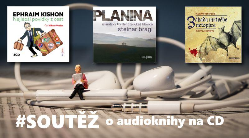 SOUTĚŽ o tři audioknihy z vydavatelství Radioservis - www.chrudimka.cz