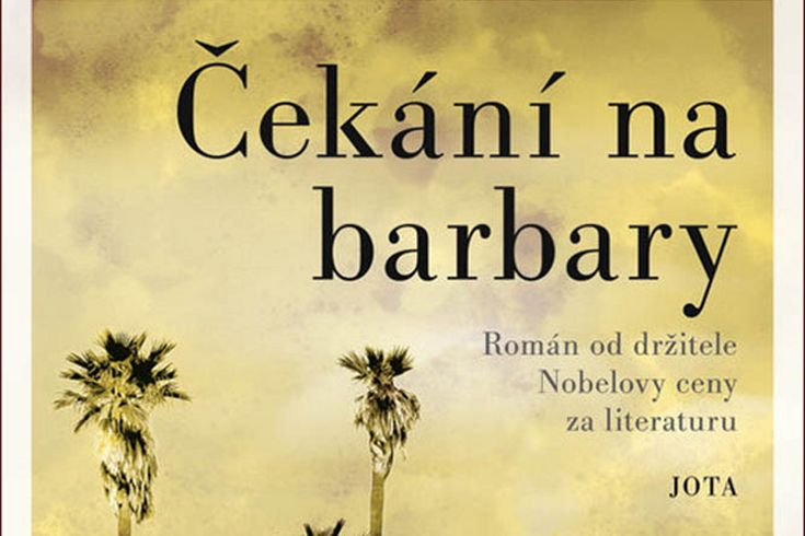 Vyhrajte dvě knihy Čekání na barbary - www.klubknihomolu.cz
