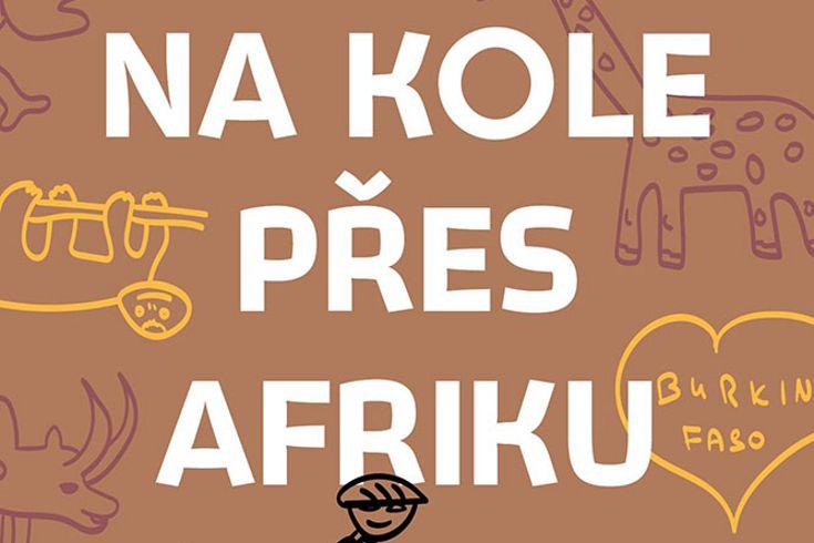 Vyhrajte dvě knihy Na kole přes Afriku - www.klubknihomolu.cz