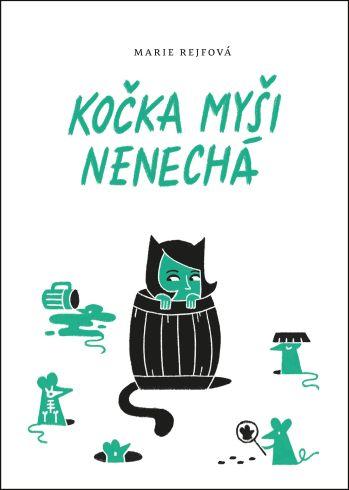 Soutěž o román Kočka myši nenechá - www.vasesouteze.cz