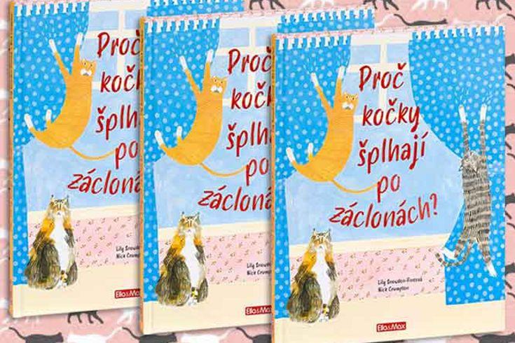 Vyhrajte tři knihy Proč kočky šplhají po záclonách? - www.klubknihomolu.cz