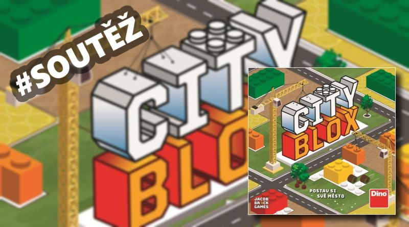SOUTĚŽ o dětskou hru CITY BLOX - www.chrudimka.cz