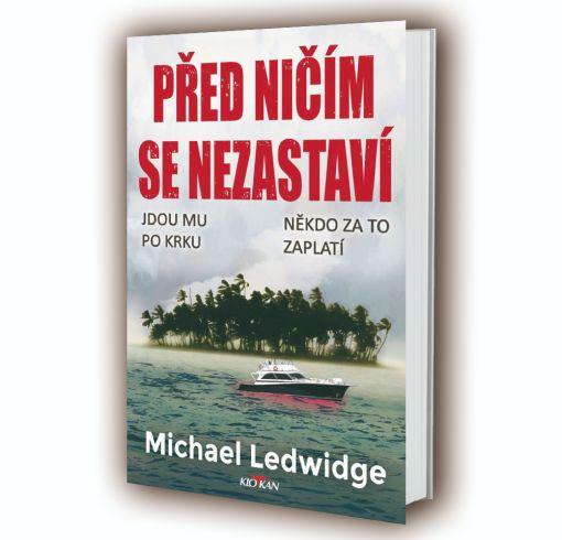 Soutěž o dva romány Před ničím se nezastaví - www.vasesouteze.cz